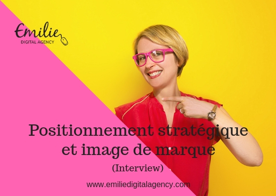 Positionnement marketing et image de marque (interview)